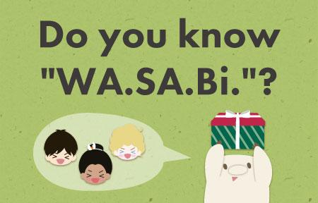 WA.SA.Bi.って知ってる?